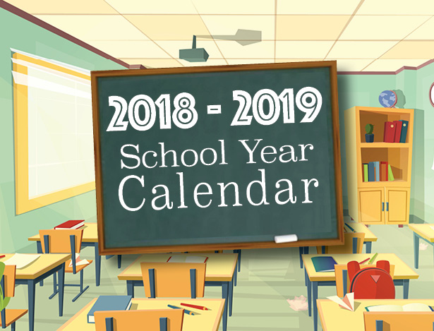 2018 - 2019 school year calendar on chalkboard in classroom