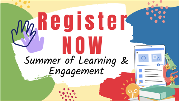 register for summer of engagement and learning