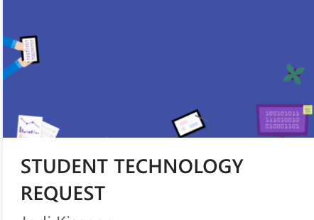 Student Technology Request