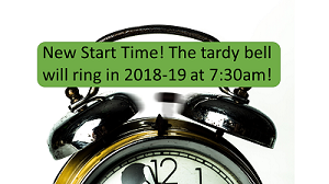 New Start Time! The tardy bell now rings at 7:30am