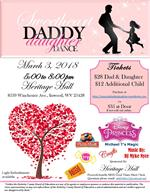 Daddy Daughter Dance March 2, 5 - 8 p.m. Heritage Hall Cost $28