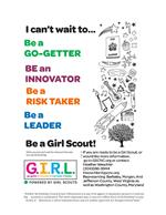 Be a go-getter, an innovator, a risk taker, be a leader. Be a Girl Scout