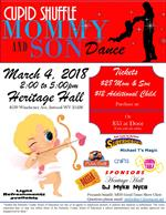 Mommy & Son Dance March 4 2 - 5 p.m. at Heritage Hall Cost $28